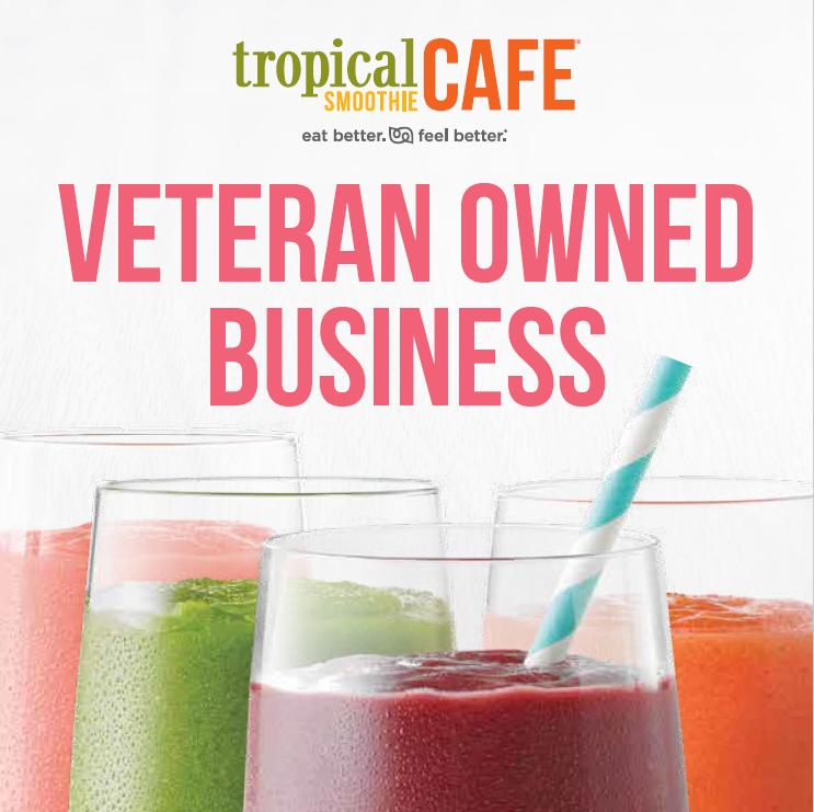 Tropical Smoothie Cafe Veteran Owned Business