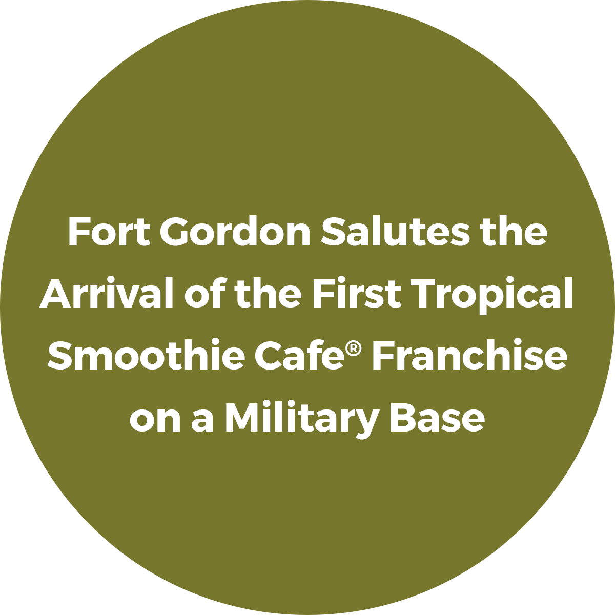 Fort Gordon Salutes the Arrival of the First Tropical Smoothie Cafe Franchise on a Military Base