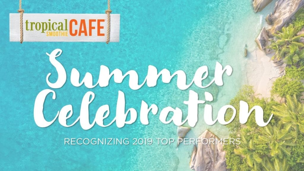 Tropical Smoothie Cafe Celebrates A Great Year For Franchise Owners.